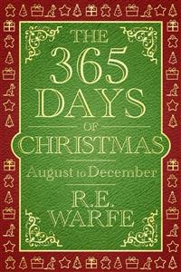 Cover The 365 Days of Christmas: August to December