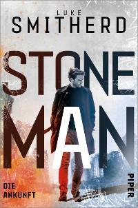 Cover Stone Man. Die Ankunft