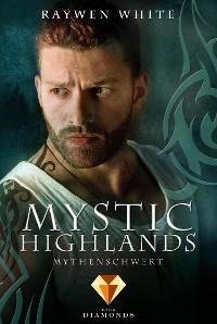 Cover Mystic Highlands 4: Mythenschwert