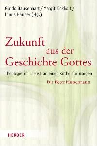 Cover Zukunft aus der Geschichte Gottes