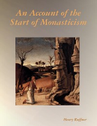 Cover An Account of the Start of Monasticism