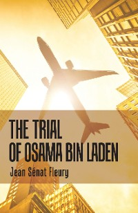 Cover The Trial of Osama Bin Laden
