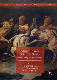 Cover Knowing Demons, Knowing Spirits in the Early Modern Period