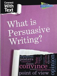 Cover What is Persuasive Writing?