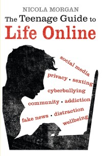 Cover Teenage Guide to Life Online
