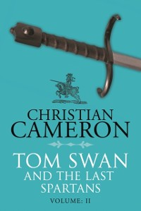 Cover Tom Swan and the Last Spartans: Part Two