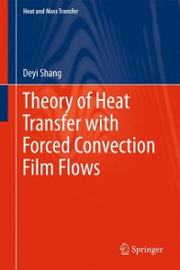 Cover Theory of Heat Transfer with Forced Convection Film Flows