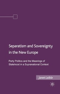 Cover Separatism and Sovereignty in the New Europe