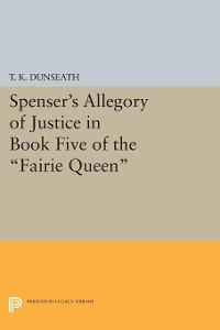 Cover Spenser's Allegory of Justice in Book Five of the Fairie Queen