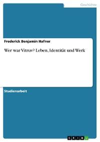 Cover Wer war Vitruv? Leben, Identität und Werk