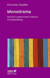 Cover Monodrama - Szenisch-systemisches Arbeiten im Einzelsetting