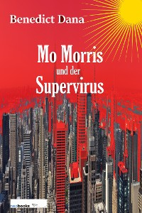 Cover Mo Morris und der Supervirus