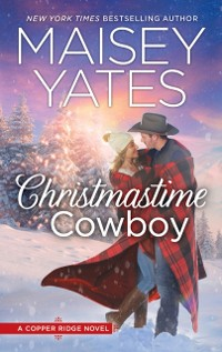Cover Christmastime Cowboy (Copper Ridge, Book 10)