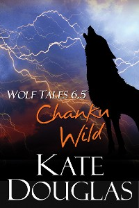 Cover Wolf Tales 6.5: Chanku Wild