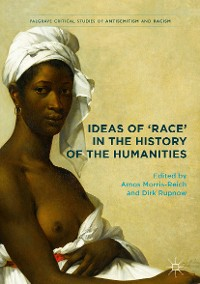 Cover Ideas of 'Race' in the History of the Humanities