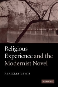 Cover Religious Experience and the Modernist Novel