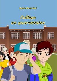 Cover Collège en quarantaine