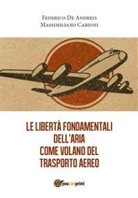 Cover Le libertà fondamentali dell'aria come volano del trasporto aereo
