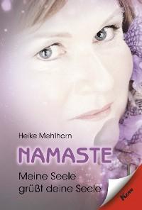 Cover Namaste - Meine Seele grüßt deine Seele