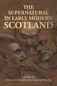 Cover The supernatural in early modern Scotland