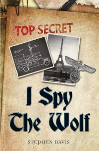 Cover I Spy the Wolf