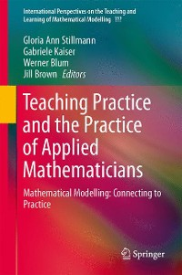 Cover Teaching Mathematical Modelling: Connecting to Research and Practice