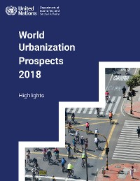 Cover World Urbanization Prospects 2018: Highlights