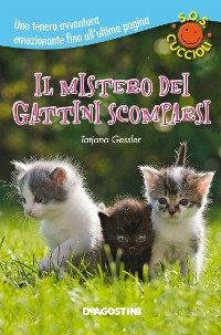 Cover Il mistero dei gattini scomparsi. SOS Cuccioli. Vol. 2