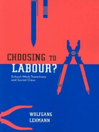 Cover Choosing to Labour?