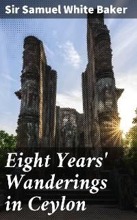 Cover Eight Years' Wanderings in Ceylon