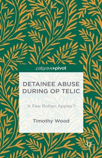 Cover Detainee Abuse During Op TELIC
