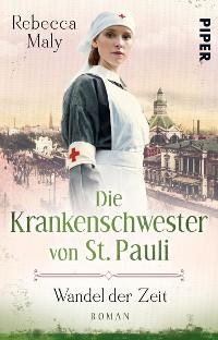 Cover Die Krankenschwester von St. Pauli – Wandel der Zeiten
