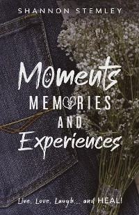 Cover Moments, Memories, and Experiences