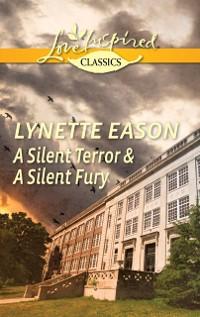 Cover Silent Terror & A Silent Fury: A Silent Terror / A Silent Fury
