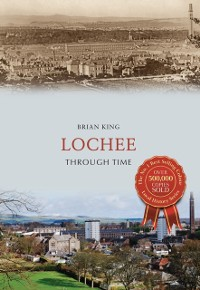 Cover Lochee Through Time