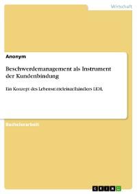 Cover Beschwerdemanagement als Instrument der Kundenbindung