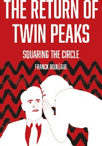 Cover The Return of Twin Peaks