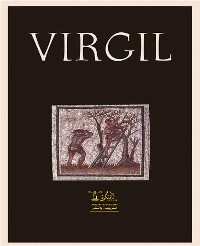 Cover Complete Works of Virgil: Text, Summary, Motifs and Notes (Annotated)