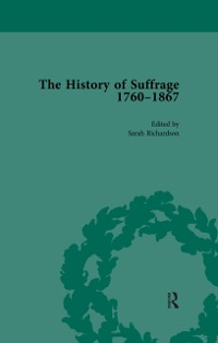 Cover History of Suffrage, 1760-1867 Vol 4