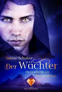 Cover Der Wächter (Die Geschichte von Sin und Miriam 2)