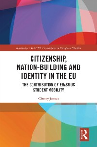 Cover Citizenship, Nation-building and Identity in the EU
