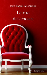 Cover Le rire des choses