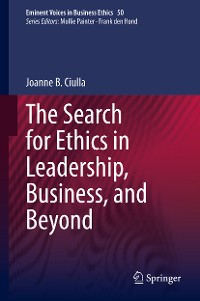 Cover The Search for Ethics in Leadership, Business, and Beyond