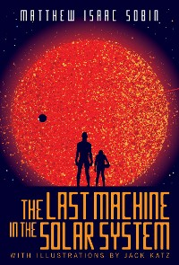 Cover The Last Machine in the Solar System
