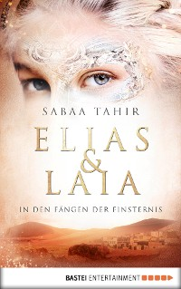 Cover Elias & Laia - In den Fängen der Finsternis