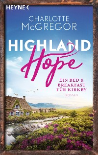 Cover Highland Hope 1 - Ein Bed & Breakfast für Kirkby