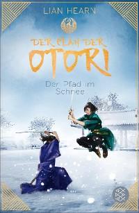 Cover Der Clan der Otori. Der Pfad im Schnee