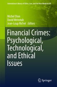Cover Financial Crimes: Psychological, Technological, and Ethical Issues