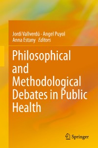 Cover Philosophical and Methodological Debates in Public Health