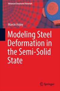 Cover Modeling Steel Deformation in the Semi-Solid State